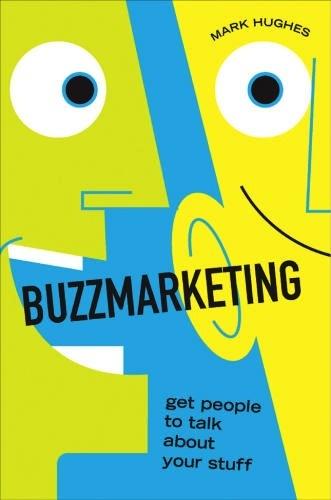 Buzzmarketing by Mark Hughes, Skyword