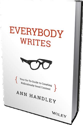 Everybody Writes by Ann Handley, Skyword