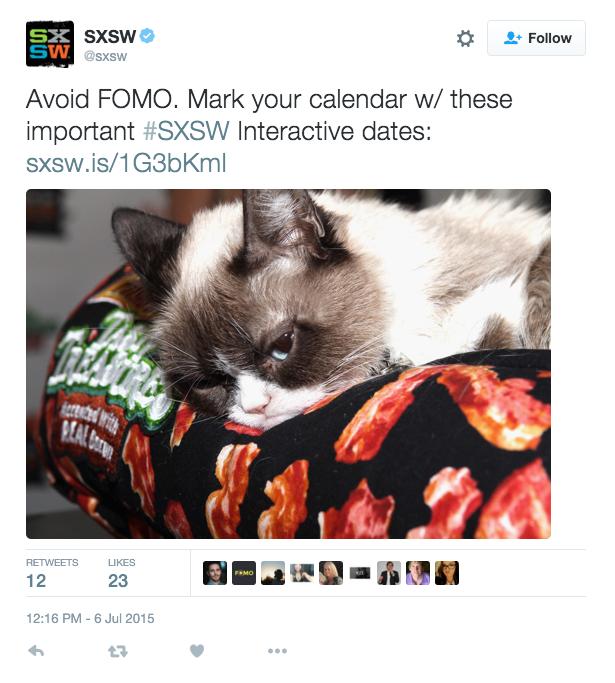 Tweet by SXSW using FOMO Marketing
