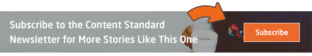 Subscribe to the Content Standard Newsletter