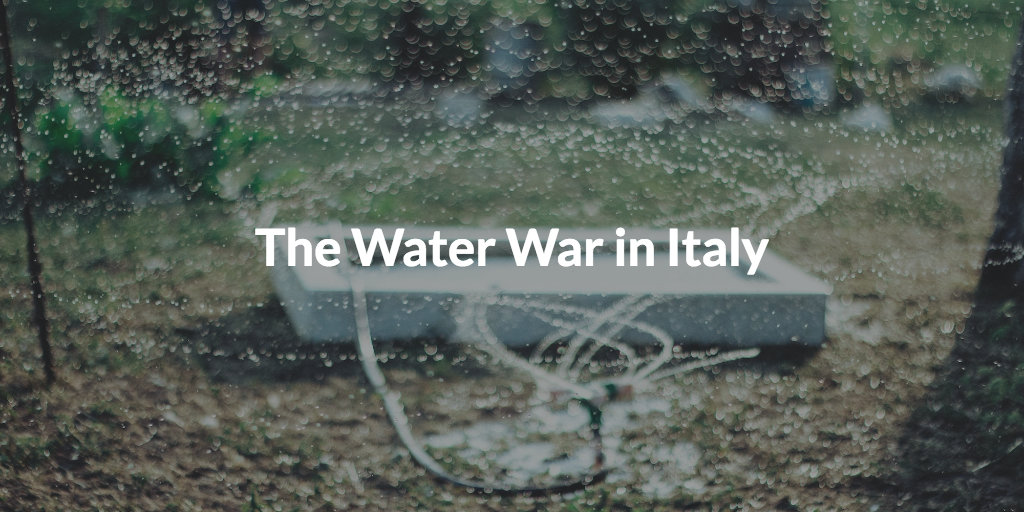 The Water War in Italy