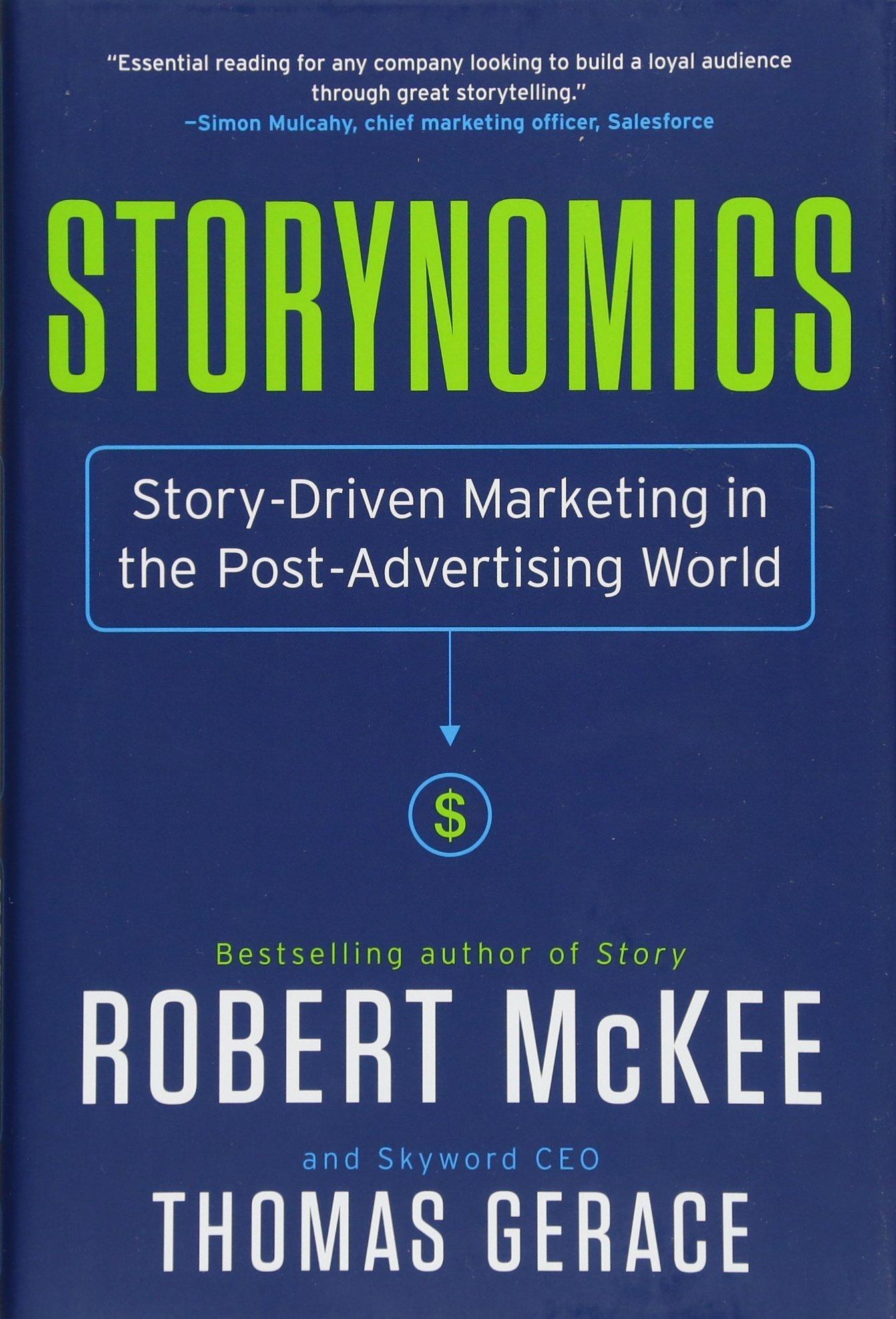 https://www.amazon.com/Storynomics-Story-Driven-Marketing-Post-Advertising-World/dp/1538727935